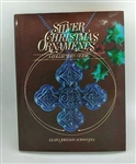 Silver Christmas Ornaments - A Collector's Guide - Clara Johnson Scroggins
